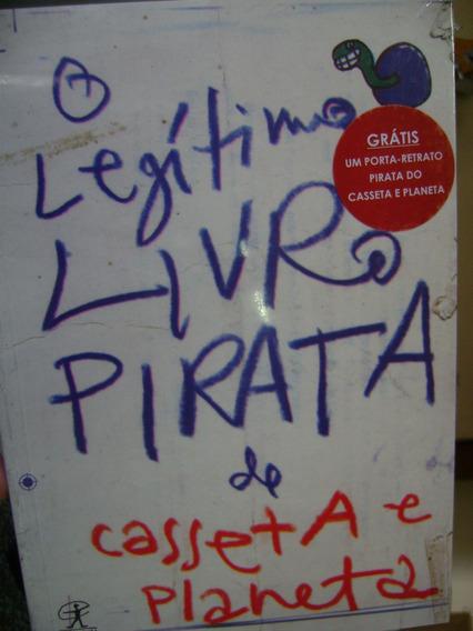 O Legítimo Livro Pirata Do Casseta & Planeta Lacrado Humor