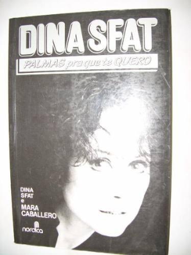 Dina Sfat - Palmas Pra Que Te Quero - Ilustrado - 1988