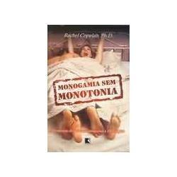 Monogamia Sem Monotonia - Rachel Copelan, Ph. D.
