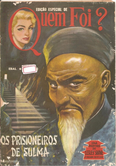 Os Prisioneiros De Sulma - Edição Especial De Quem Foi?