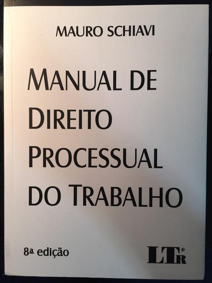 Manual De Direito Processual Do Trabalho Mauro Schiavi 2015