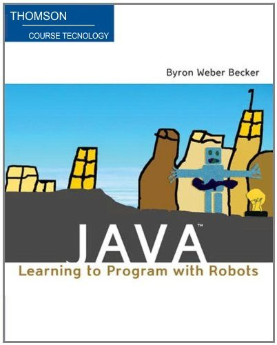 Java: Learning To Program With Robots - Frete Grátis