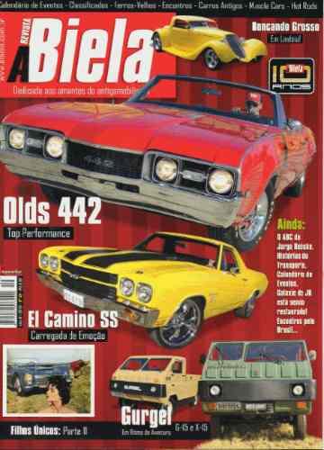 Revista A Biela Nº49 Gurgel G15 X15 Oldsmobile 442 El Camino