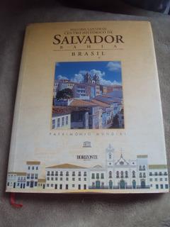 Centro Histórico De Salvador Bahia - Patrimônio Mundial