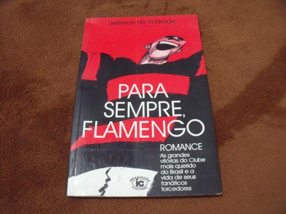 Para Sempre Flamengo - Jeferson De Andrade