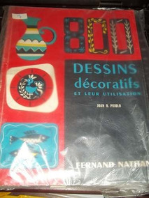 800 Dessins Decoratifs Et Leur Utilisation Joan B. Priolo