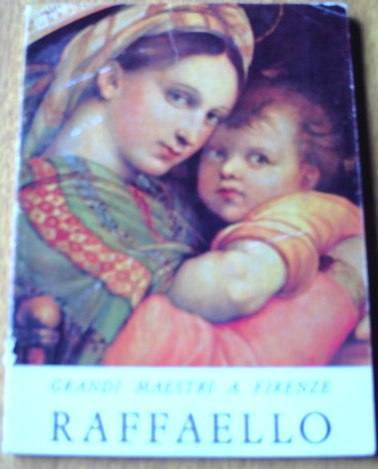 Raffaello, Por Anna Maria Francini Ciaranfi