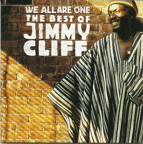 Jimmy Cliff We All Are One The Best Of