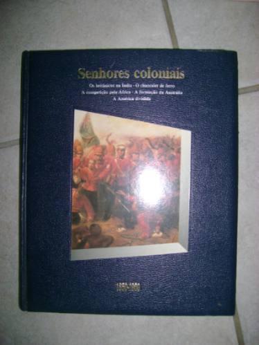 História Em Revista Senhores Coloniais E Outros #