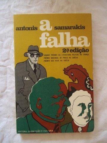 Antonis Samarakis - A Falha - Literatura Estrangeira