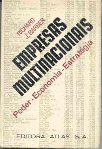 Livro Empresas Multinacionais Richard J. Barber Economia Ad