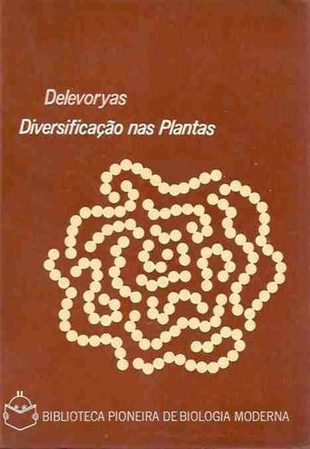 Diversificação Nas Plantas - Theodore Delevoryas - 1971