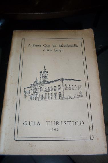 A Santa Casa De Misericórdia E Sua Igreja #