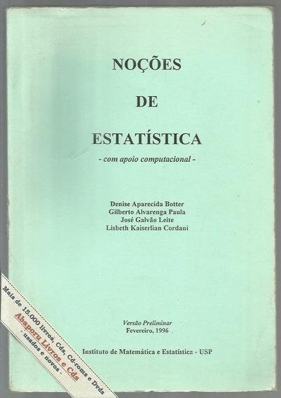 Noções De Estatística C/ Apoio Computacional - Denise Botter