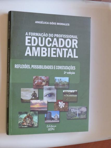 Educador Ambiental Educação Ambiental