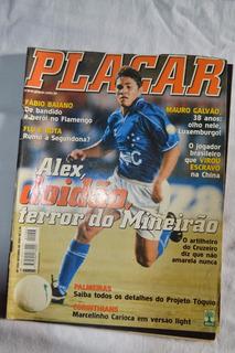 Revista Placar #1156 - Alex Doidão, Terror Do Mineirão