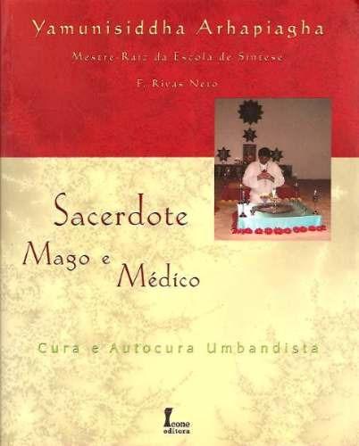 Sacerdote Mago E Médico - Yamunisiddha Arhapiagha - 2003