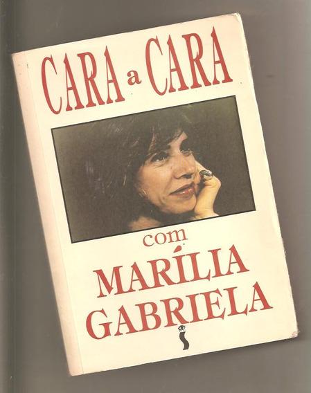 Livro Cara A Cara Com Marília Gabriela / Ninho Moraes