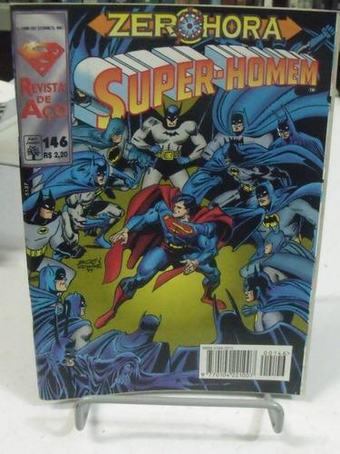 Hq - Zero-hora Super-homem - Revista De Aço - N146