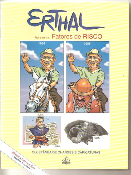 Fatores De Risco: Coletânea De Charges E Caricaturas Erthal