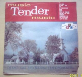 Lp Deans Sax Manhattan Orchestra Music Tender Music Abs