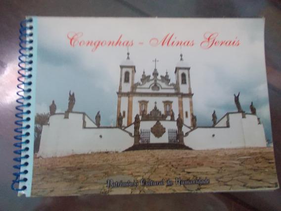 Congonhas - Minas Gerais . Patrimônio Cultural Da Humanidade