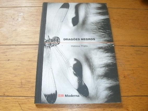 Livro Dragoes Negros Heloisa Prieto Usado R.993