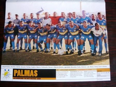 Mini Poster Palmas Campeão Tocantins 2001 Placar
