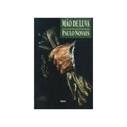 Mão De Luva - Paulo Novaes / Livro Novo E Sem Uso
