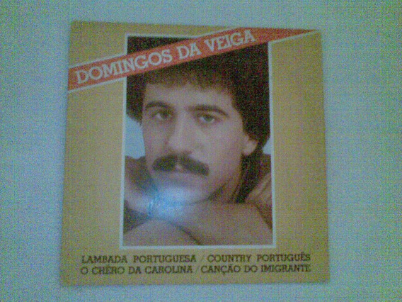 Vinil Compacto - Domingos Da Veiga 1981