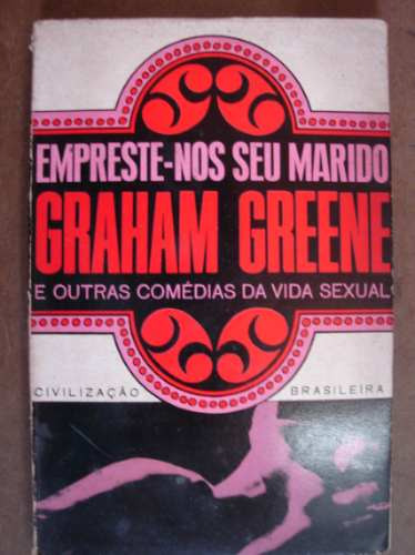 Empreste-nos Seu Marido Graham Greene K1