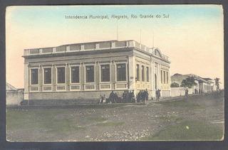 Cartão Postal - Alegrete/rs -intendência Municipal