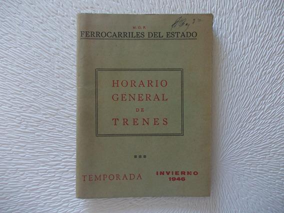 5277-ferrocarril Del Estado1946 Horarios Generales-112 Pag