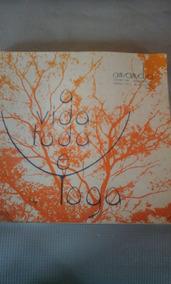 Livro A Vida Toda É Yoga... Educacional E Espiritual Ananda