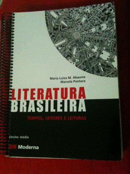 Livro Literatura Brasileira - Tempos, Leitores E Leituras