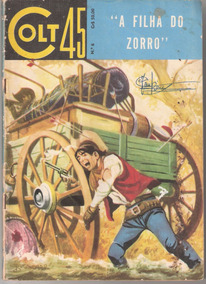 *ock*colt 45 N º 6-dez. De 1962- A Filha Do Zorro