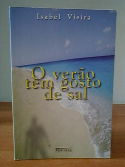 Livro O Verão Tem Gosto De Sal Isabel Vieira Infanto Juvenil