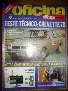 Revista 4 Rodas Oficina Chevette Yamaha Motovi Corcel Quatro