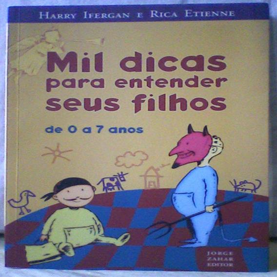 Livro - Mil Dicas Para Entender Seus Filhos