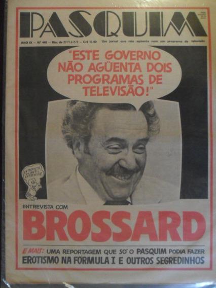 Pasquim Nº 448! Entrevista Paulo Brossard!