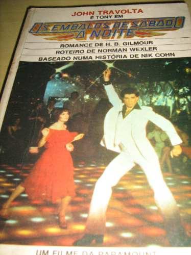 Livro Os Embalos De Sábado À Noite / John Travolta - Romance
