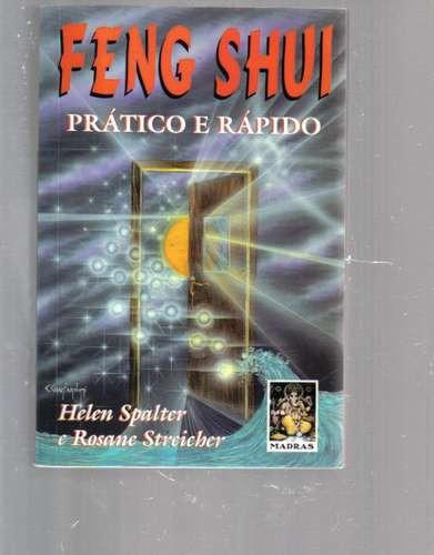 Feng Shui Rapido E Pratico - Helen Spalter E Rosane Streiche