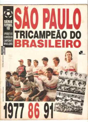 Revista Poster São Paulo Tricampeão Brasileiro 1991