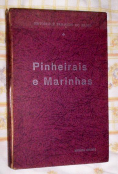 Raro Historias E Paisagens Do Paraná E Santa Catarina