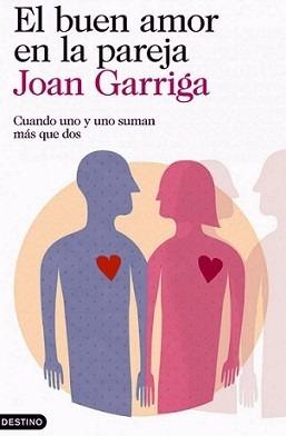 El Buen Amor En La Pareja - Garriga Bacardi  - Libro + Envio