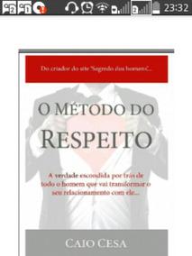 Livro Metodo Do Respeito Frete Gratis... 100% Digital