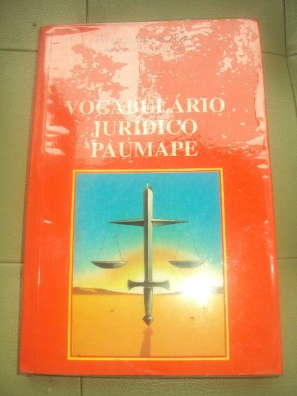 Vocabulário Jurídico Paumape- Paulo Matos Peixoto-f. Grátis