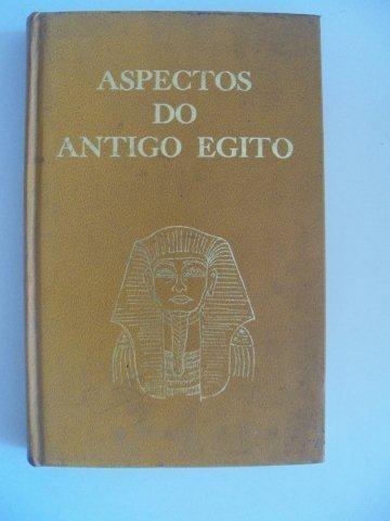 Livro - Aspectos Do Antigo Egito