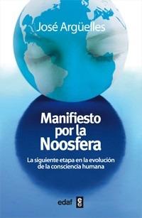 Manifiesto Por La Noosfera - José Argüelles