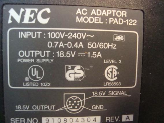 Fonte Carregador Nec Model:pad122 18,5v 1,5a